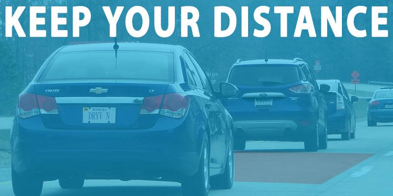 Keep a safe driving distance